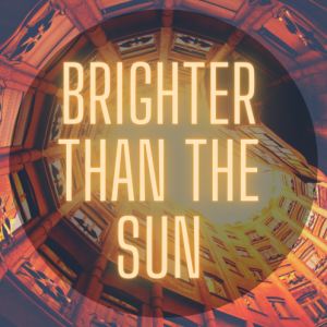 'Brighter Than the Sun' by Sinéad McCarthy